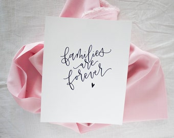 Families Are Forever Art Print | Modern Calligraphy Quote | Minimalist Housewarming