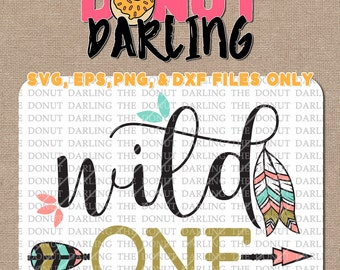 Instant Download: Wile One Wild 1 svg / eps / png / dxf File - Wild One Birthday - First Birthday SVG - First Birthday DXF - 1st Birthday