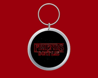 LIMITED EDITION Friends Dont Lie Keyring