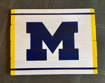 University of Michigan hand painted wood sign.