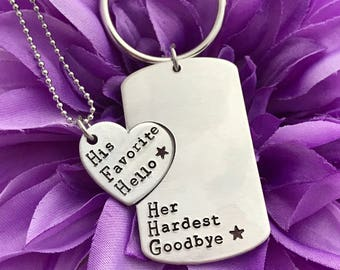 Deployment His favorite hello, Her hardest goodbye - Hand Stamped Necklace and key chain Set for Couples - Matching Set - Long Distance or D