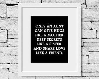 Aunt Quote, Aunt Print, Aunt Gift, Gift for Aunt, Great Aunt Quote, Aunt Gift, Best Aunt Print, Best Aunt Quote, Aunt Gifts, Awesome Aunt