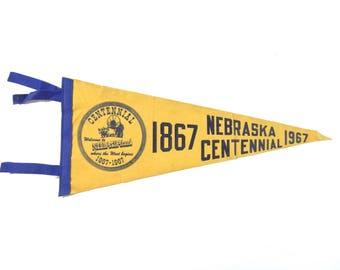 Vintage Souvenir Felt Pennant / Nebraska Centennial Nebraskaland Souvenir Pennant