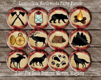 Lumberjack Northwoods Wilderness  2.25 inch Pin Back Buttons, Mirrors or Magnets Set of 12 Party Favors, Showers, Birthdays