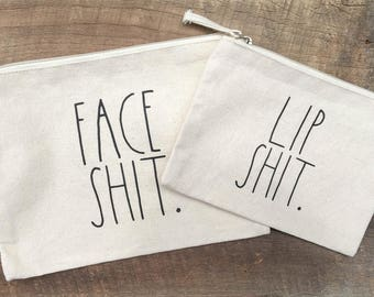 Rae Dunn Inspired Make Up Bags, Face Sh!t & Lip Sh!t FREE SHIPPING