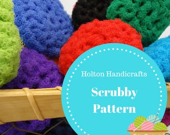 Holton Handicrafts Original Scrubbie Pattern - Now you can make your own scrubbies using my step by step pattern