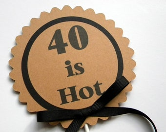 40th Birthday Cake Topper - 40 is Hot Birthday Cake Decoration, Black and Kraft Brown