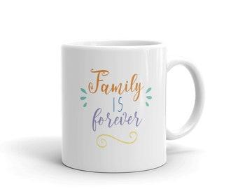Mug Family is Forever-Coffee Mug-Tea time