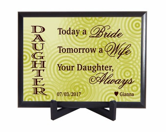 Personalized Wedding Gifts for Parents - Gift for Dad - Today a Bride, Tomorrow a Wife, Forever your Daughter Gift for Mom and Dad, PHW013