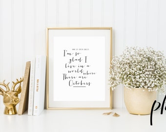 Anne of Green Gables, Anne of Green Gables Print, Anne of Green Gables Quotes, Anne of Green Gables Art, Fall Printable,Fall Prints,October