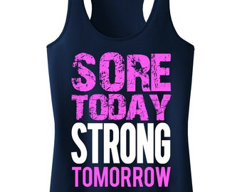 Sore Today STRONG Tomorrow Tank Top, Workout Clothes, Workout Tanks, Gym Tank, Motivational Workout, workout, Workout Shirt, Fitness
