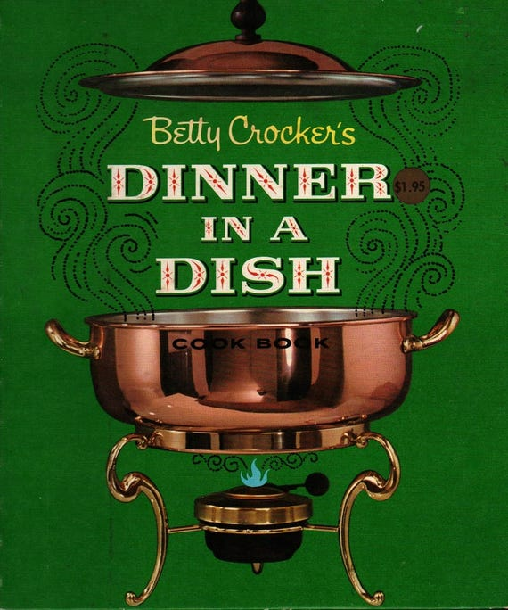 Betty Crocker's Dinner in a Dish – First Edition + Helen Federico + 1965 + Vintage Cook Book