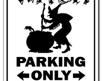 Witch Parking Sign Gag Novelty Gift Funny Broomstick Halloween Wife Girlfriend Ghost