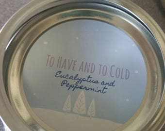 To Have and To Cold