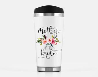 Travel Mug, Mother of the Bride Gift, Wedding Travel Mug, Gift for mom, Mom Wedding Gift,  Mother of the Groom, Coffee Mug, Wedding Gift,