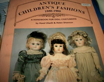 Book, Antique Children's Fashions 1880-1900 Handbook for Doll Costumers  Hazel Ulseth & Helen Shannon