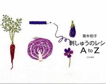 Kazuko Aoki Embroidery Recipe A to Z - Japanese Craft Book