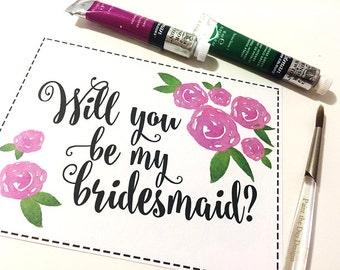 Will You Be My Bridesmaid Wedding Card - Bridesmaid Proposal Watercolor Roses - Bridesmaid Gift Card - Watercolor Wedding - Envelope Option