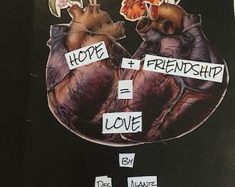 Hope + Friendship = Love zine - protest, activism, social justice