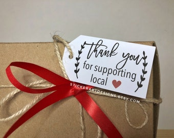 LARGE Product Hang Tags, Business Tags, Thank You Tags, Personalized Tags, Support Local, Thank You TAGS,  Thank You for Supporting Local