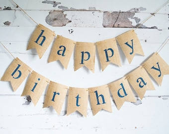 Happy Birthday Banner, Happy Birthday Decoration, Birthday Party Sign, Birthday Decor, Photo Prop, Burlap Banner, B665
