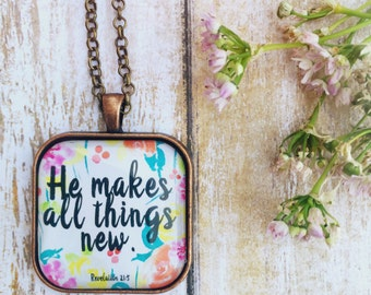 He Makes All Things New REVELATION 21:5 Antique copper pendant necklace