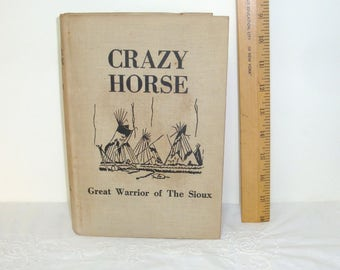 Crazy Horse, Great Warrior of the Sioux by Shannon Garst. Copyright 1950 by Doris Shannon Garst. hard cover 260 pages in good used condition