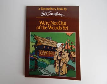 First Edition Doonesbury Comic Book / We're Not Out Of The Woods Yet / G. B. Trudeau / Holt Rinehart Winston Publishers