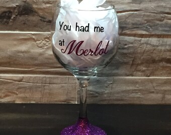 You had me at Merlot wine glass with glitter base
