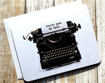 Juste mon jeu de mots de Type - la Saint-Valentin carte de voeux-Love - drôle - machine à écrire-