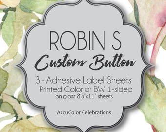 Robin S SPECIAL ORDER Gloss Adhesive Label Sheets / Set of 3 sheets