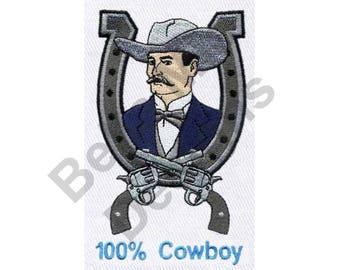 Cowboy - Machine Embroidery Design, 100% Cowboy, Western