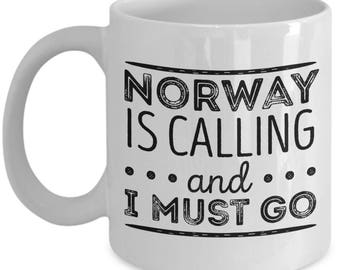 Norwegian Mug - Norway is calling and I must go -  Coffee Mug - Unique Gift for Norwegian