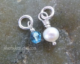 Add a Charm - One Swaroski Birthstone Color Crystal 4mm round or One  5mm Grade A Freshwater White Pearl