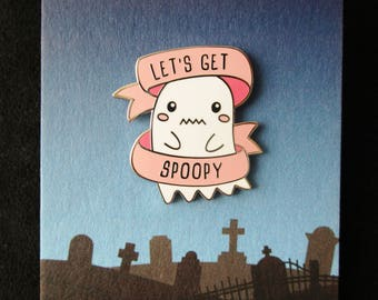 Let's Get Spoopy Hard Enamel Pin