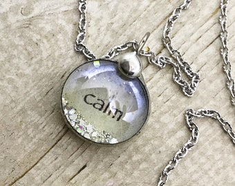 Calm Necklace, Inspirational Jewelry, Soldered Glass Bubble Charm Necklace, Keep Calm and Carry On Necklace, Kyleemae Designs