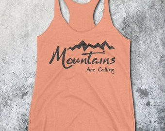 Mountains are Calling Tank - The Mountains are Calling - Hiking Shirt - Outdoors shirts - Hiking Tank Top - Mountain Shirt - Beach Wear