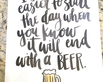 The Day Ends With a Beer -- prints or cards