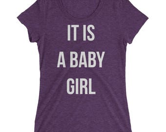 Maternity shirt   It is a baby girl