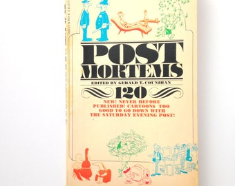 Post Mortems, Edited by Gerald T. Counihan . 1960's humor comic book . Saturday Evening Post . lost illustrations . paperback . antique