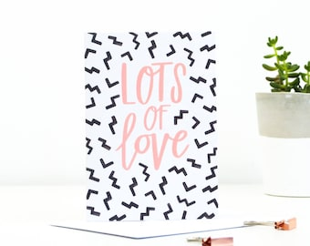 Lots of Love Greetings Card