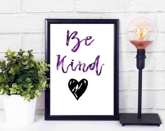 Be kind, love,heart.printables,at home,decor,wall,instant download,print,quote 16x20 8x10