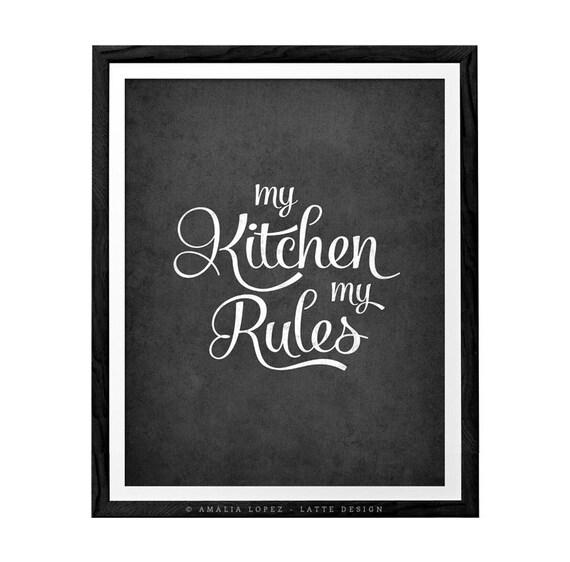 Superbe My Kitchen My Rules. Kitchen Art Kitchen Wall Decor Kitchen Art Kitchen  Wall Art Kitchen Print Kitchen Poster. Latte Design LD10018