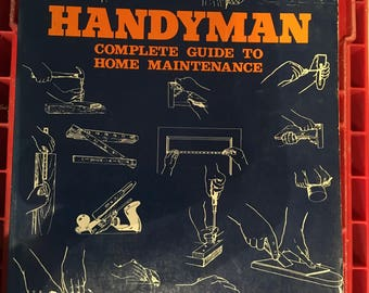 Handyman complete guide to home maintenance