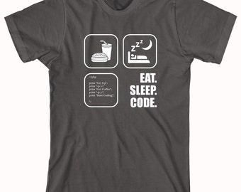Eat. Sleep. Code. Shirt - Gift Idea, Nerd, Coder, IT Support, Tech Support - ID: 271