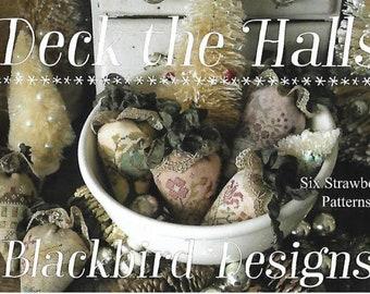 "BLACKBIRD DESIGNS ""Deck The Halls"" | Counted Cross Stitch Pattern | Six Strawberry Patterns, Petite Sampler, Sewing Box, Pincushion"
