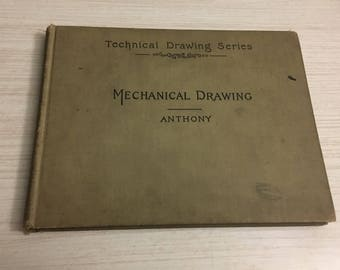 The Written Word: Mechanical Drawing by Gardner C. Anthony