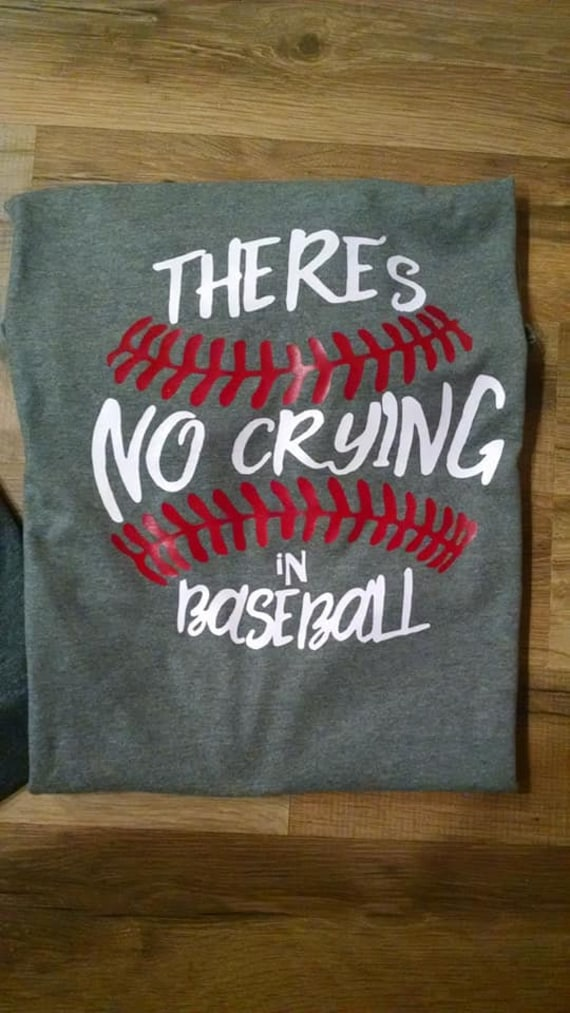 There's No Crying In Baseball Mom Shirt S-3xl