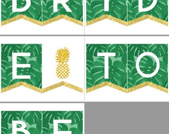 Bride To Be Tropical Palms | Printable Party Banner | Bachelorette and Shower Decorations