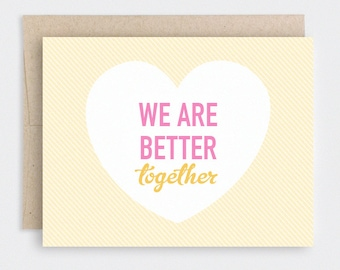 Valentine Card - We Are Better Together - Heart, Stripes, Hot Pink, Yellow - Cute Anniversary, Birthday Card